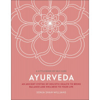 A Little Book of Self Care: Ayurveda